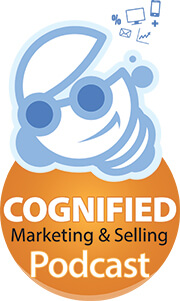 Cognified Marketing and Selling Podcast
